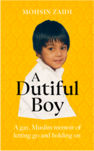 A dutiful boy - Mohsin Zaidi