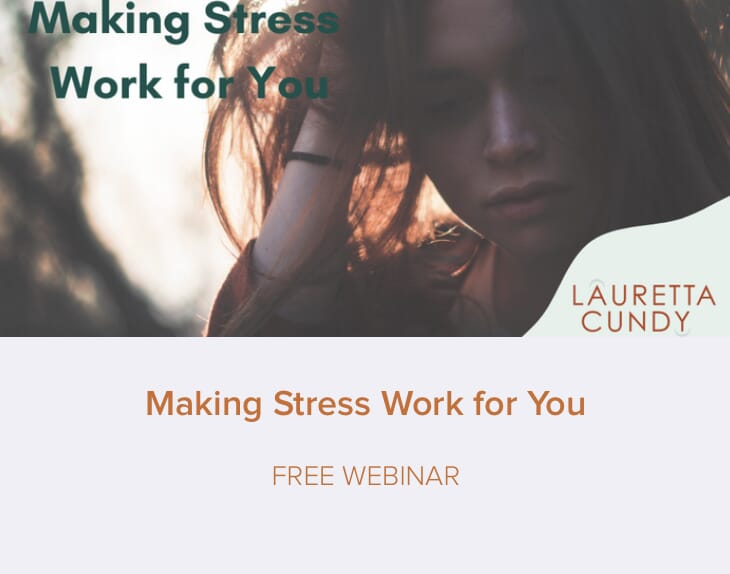 Making Stress Work For You